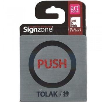 Signzone Peel & Stick Metallic Sticker - PUSH (TOLAK / ?) (Item No: R01-01-PUSHTLK)